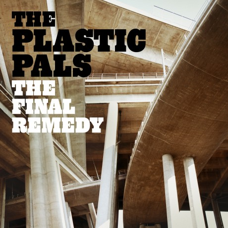 New single from The Plastic Pals - The Final Remedy
