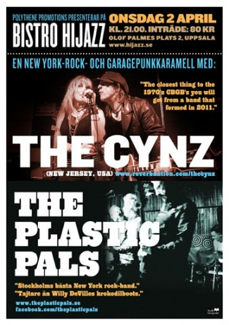 Poster for The Cynz and The Plastic Pals in Uppsala 2 April